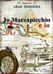 copertina - Jo Marzapicchio e io