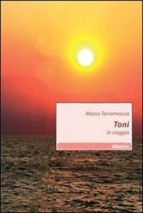 Toni - In viaggio di Marco Terramoccia
