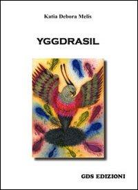 copertina - Yggdrasil di Katia Debora Melis