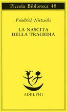 La nascita della tragedia - Nietzsche