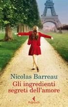 copertina - Gli ingredienti segreti dell'amore di Nicolas Barreau