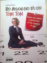 copertina Ho bisogno di un tom tom - Adriana Pasetto