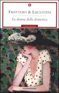 Fruttero e Lucentini La donna della domenica