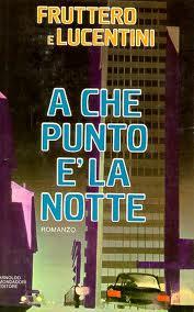 copertina - A che punto è la notte - Fruttero Lucentini