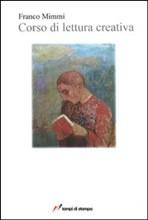 Corso di lettura creativa, di Franco Mimmi
