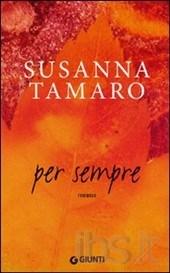 """""""Per sempre"""", di Susanna Tamaro"""