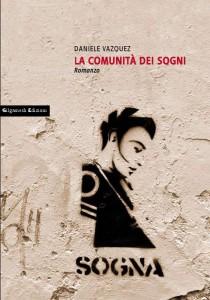 La comunità dei sogni, di Daniele Vazquez