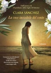 La voce invisibile del vento, di Clara Sanchez