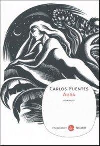 Aura, Carlos Fuentes