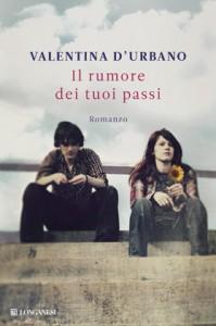 Il romanzo d'esordio di Valentina D'Urbano