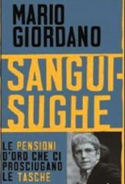 Sanguisughe, il libro inchiesta di Mario Giordano