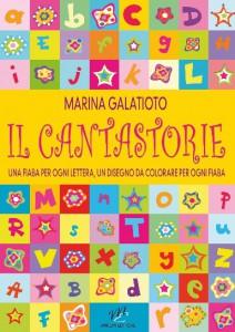 Il Cantastorie, 22 fiabe di Marina Galatioto