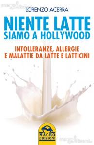 Un libro di Lorenzo Acerra, Niente latte siamo a Hollywood