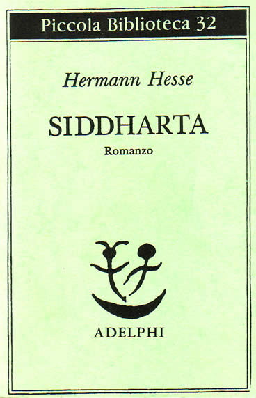 analysis of hermann hesses siddhartha An authorized translation of siddhartha was published in the malayalam language in 1990, the language that surrounded hesse's grandfather, hermann gundert, for most of his life a hermann hesse society of india has also been formed.