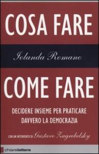 Cosa fare, come fare di Iolanda Romano: scelte collettive per la democrazia