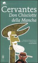 Don Chisciotte della Mancia di Miguel de Cervantes Saavedra