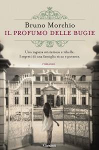 Il profumo delle bugie, il nuovo libro di Bruno Morchio