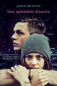 Un romanzo di McGuire Jamie, Uno splendido disastro
