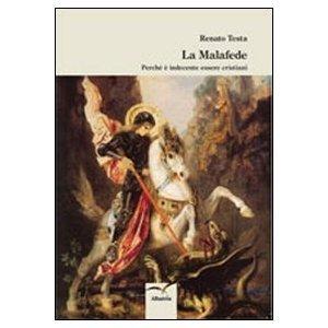 La Malafede di Renato Testa | Gruppo Albatros Il Filo.