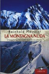 La montagna nuda di Reinhold Messner