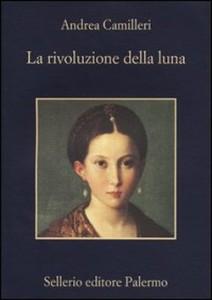 La rivoluzione della luna, il nuovo libro di Andrea Camilleri