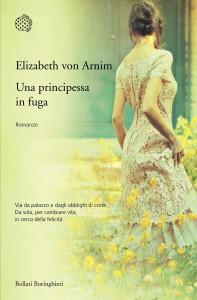 Il nuovo romanzo di Elizabeth von Arnim, Una principessa in fuga