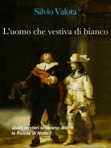 L'uomo che vestiva di bianco, Silvio Valota