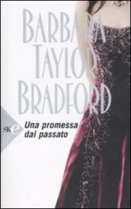 Una promessa dal passato, Barbara Taylor Bradford