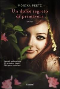 Un dolce segreto di primavera, il nuovo romanzo di Monika Peetz