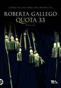 Roberta Gallego, Quota 33