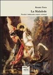 La Malafede di Renato Testa: l'indecenza del credere