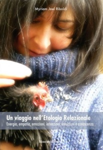 Un viaggio nell'etologia relazionale, un libro di Myriam Jael Riboldi