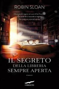 Il romanzo di Robin Sloan, Il segreto della libreria sempre aperta. Tra misteri e archivi, un intrigante romanzo.