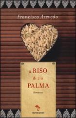 Un romanzo di Francisco Azevedo, Il riso di zia Palma