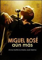 Miguel Bosé Aún Más di Anna Maffei e María José Merino