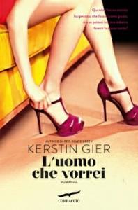 L'uomo che vorrei: destino e amore nel nuovo romanzo di  Kerstin Gier