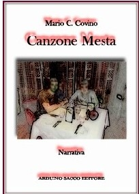 Canzone Mesta - Romanzo Breve, Covino Carmine Mario