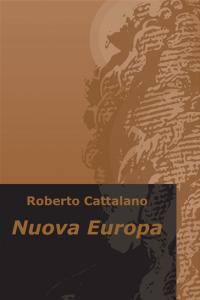 Nuova Europa di Roberto Cattalano