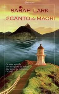 Il nuovo romanzo di Sarah Lark, Il canto dei maori