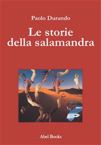 Le storie della salamandra di Paolo Durando