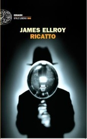ricatto james ellroy