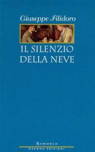 Giuseppe Filidoro, autore de Il silenzio della neve