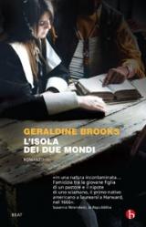 L'isola dei due mondi, un romanzo di Geraldine Brooks
