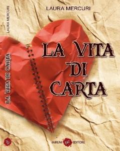 Vita di carta, un romanzo di Laura Mercuri