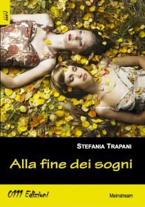 """La cover di """"Alla fine dei sogni"""" di Stefania Trapani"""