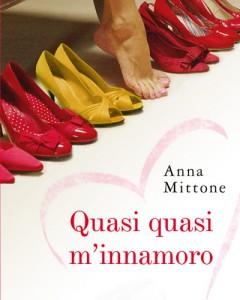 La cover di Quasi quasi m'innamoro di Anna Mittone