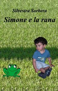 Simone e la rana di SIlvestra Sorbera