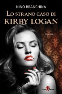 La cover di Lo strano caso di Kirby Logan di Nino Branchina