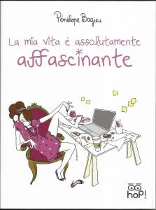Pénélope Bagieu: la mia vita è assolutamente affascinante
