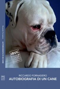 """La copertina di """"Autobiografia di un cane"""" – IBUC Editore"""